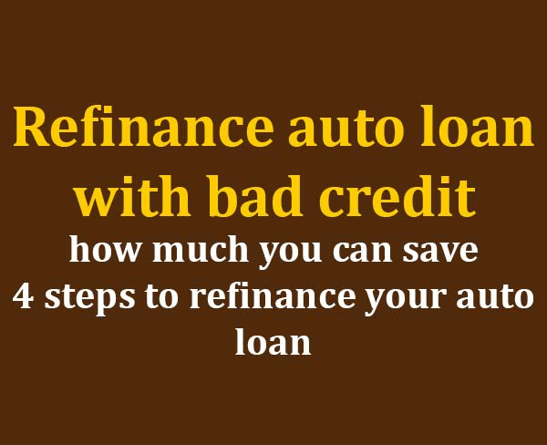 Refinance Car With Bad Credit: Refinance Auto Loan With Bad Credit To Save Your Money